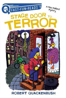 Stage Door to Terror: A Miss Mallard Mystery -