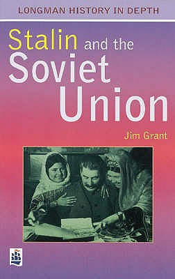 Stalin and the Soviet Union Paper - Grant, Jim, and Culpin, Christopher (Volume editor)