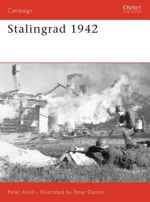 Stalingrad 1942 - Antill, Peter