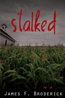 Stalked - Field, Dave (Editor), and Broderick, James F