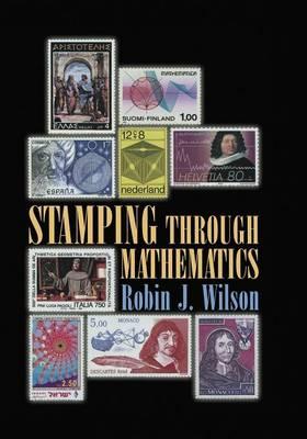 Stamping through Mathematics - Wilson, Robin J.
