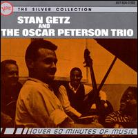Stan Getz and the Oscar Peterson Trio - Stan Getz