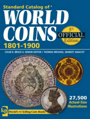 """Standard Catalog of"" World Coins 1801-1900 - Bruce, Colin R. (Editor), and Michael, Thomas (Editor)"