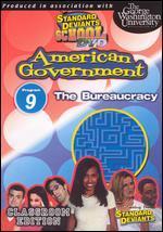 Standard Deviants School: American Government, Module 9 - The Bureaucracy