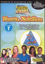 Standard Deviants School: Human Nutrition, Module 1 - Introduction to Nutrition