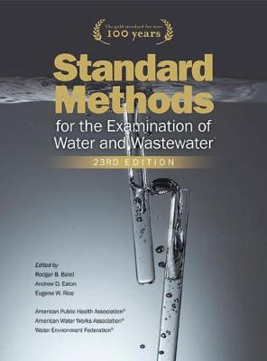 Standard Methods for the Examination of Water & Wastewater - Rice, E W (Editor)