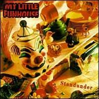 Standunder - My Little Funhouse