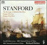 Stanford: The Revenge; Songs of the Sea; Songs of the Fleet [Hybird SACD]