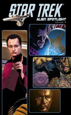 Star Trek: Alien Spotlight Volume 2 - DeCandido, Keith R. A., and Edgington, Ian, and Moore, Stuart