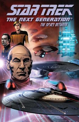 Star Trek: The Next Generation - The Space Between - Tischman, David