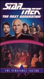 Star Trek: The Next Generation: The Vengeance Factor