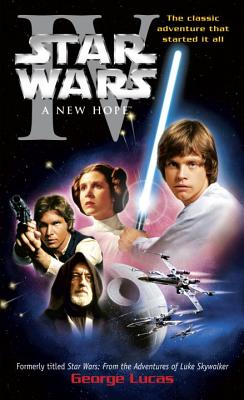 Star Wars: A New Hope - Lucas, George