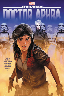 Star Wars: Doctor Aphra Omnibus Vol. 1 - Gillen, Kieron, and Spurrier, Simon, and Aaron, Jason