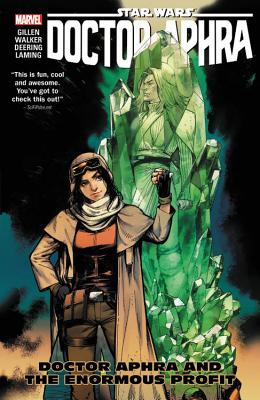 Star Wars: Doctor Aphra Vol. 2: Doctor Aphra and the Enormous Profit - Gillen, Kieron (Text by)