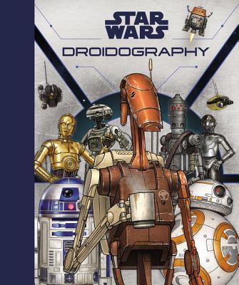 Star Wars: Droidography - Sumerak, Marc
