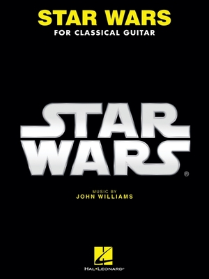 Star Wars for Classical Guitar - Williams, John, Professor (Composer)