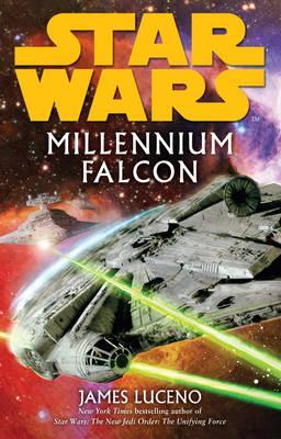 Star Wars: Millennium Falcon - Luceno, James