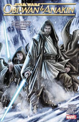 Star Wars: Obi-Wan and Anakin - Soule, Charles (Text by)