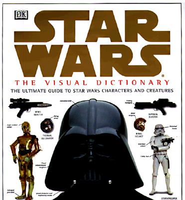 Star Wars: The Visual Dictionary - Reynolds, David, Professor