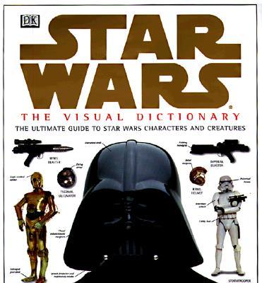 Star Wars: The Visual Dictionary - Reynolds, David, Professor