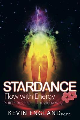 Stardance: Flow with Energy - shine like a star...the aloha way - England, Kevin