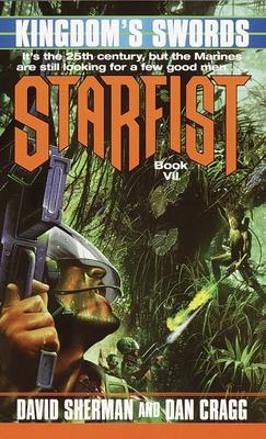 Starfist: Kingdom's Swords - Sherman, David, and Cragg, Dan