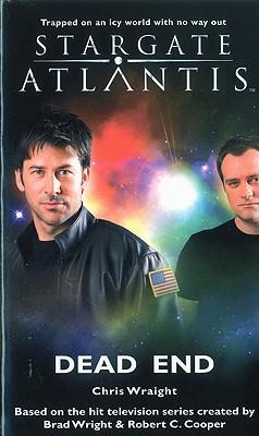 Stargate Atlantis: Dead End - Wraight, Chris