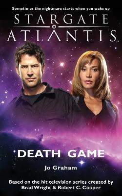 STARGATE ATLANTIS Death Game - Graham, Jo