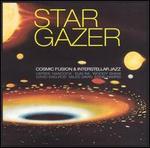 Stargazer: Cosmic Fusion & Interstellar Jazz