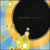Staring at the Sun - Peter Buffett