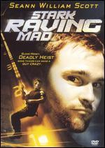 Stark Raving Mad - David Schneider; Drew Daywalt