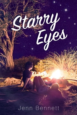 Starry Eyes - Bennett, Jenn