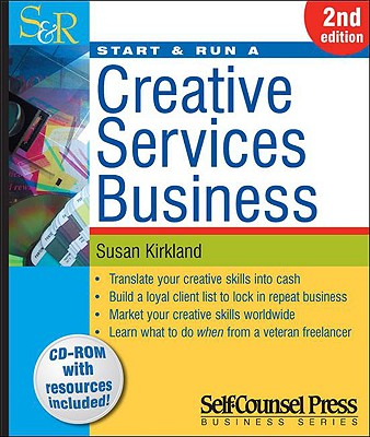 Start & Run a Creative Services Business - Kirkland, Susan