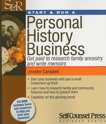 Start & Run a Personal History Business - Campbell, Jennifer