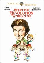 Start the Revolution Without Me - Bud Yorkin