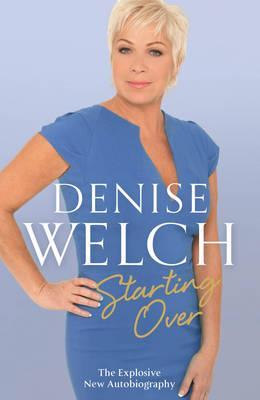 Starting Over - Welch, Denise