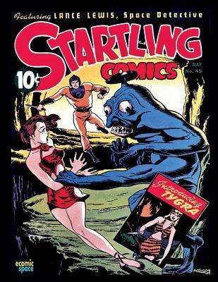 Startling Comics # 45: Superhero Comic - Publications, Better, and Escamilla, Israel (Editor)