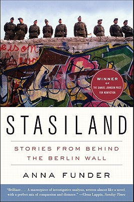 Stasiland: Stories from Behind the Berlin Wall - Funder, Anna