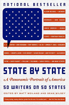 State by State: A Panoramic Portrait of America - Weiland, Matt (Editor)