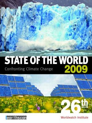 State of the World 2009: Confronting Climate Change - Worldwatch Institute