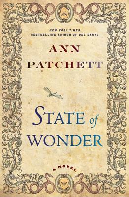 State of Wonder - Patchett, Ann