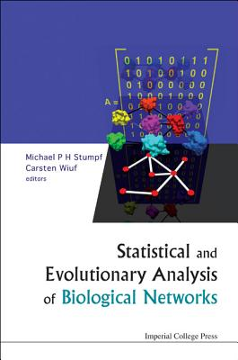 Statistical and Evolutionary Analysis of Biological Networks - Stumpf, Michael P H (Editor)