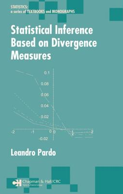 Statistical Inference Based on Divergence Measures - Pardo, Leandro