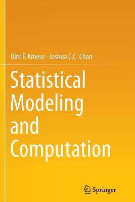 Statistical Modeling and Computation - Kroese, Dirk P