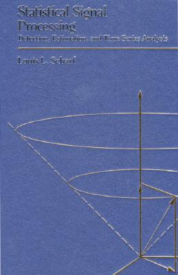 Statistical Signal Processing - Scharf, Louis