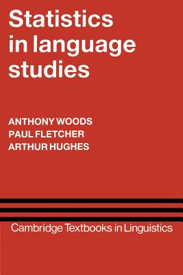 Statistics in Language Studies - Woods, Anthony, and Fletcher, Paul, and Hughes, Arthur