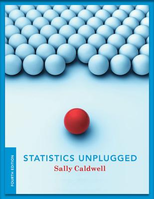 Statistics Unplugged - Caldwell, Sally