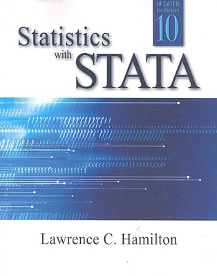 Statistics with Stata: Updated for Version 10 - Hamilton, Lawrence C