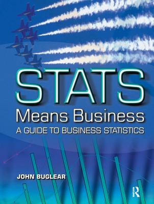 STATS Means Business - Buglear, John