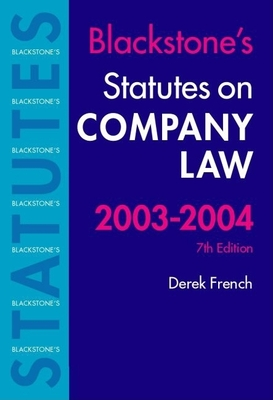 Statutes on Company Law 2003-2004 - French, Derek (Editor)